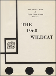 Page 5, 1960 Edition, Elgin High School - Wildcat Yearbook (Elgin, TX) online yearbook collection