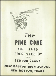 Page 7, 1953 Edition, New Boston High School - Pine Cone Yearbook (New Boston, TX) online yearbook collection