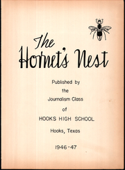 Page 8, 1947 Edition, Hooks High School - Hornets Nest Yearbook (Hooks, TX) online yearbook collection