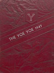 1947 Edition, Yoe High School - Yoe Yoe Yearbook (Cameron, TX)