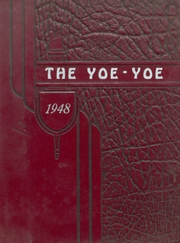 1948 Edition, Yoe High School - Yoe Yoe Yearbook (Cameron, TX)