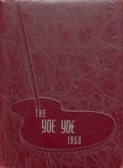 1953 Edition, Yoe High School - Yoe Yoe Yearbook (Cameron, TX)