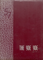 1957 Edition, Yoe High School - Yoe Yoe Yearbook (Cameron, TX)