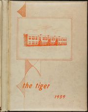 Trinity High School - Tiger Yearbook (Trinity, TX) online yearbook collection, 1959 Edition, Page 1