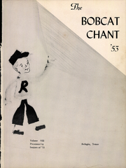 Page 5, 1953 Edition, Refugio High School - Bobcat Chant (Refugio, TX) online yearbook collection