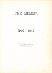 Page 9, 1947 Edition, Ferris High School - Memoir Yearbook (Ferris, TX) online yearbook collection