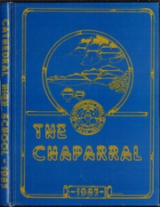 1983 Edition, Cathedral High School - Chaparral Yearbook (El Paso, TX)