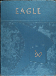 1960 Edition, Steven F Austin High School - Eagle Yearbook (Port Arthur, TX)