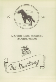 Page 7, 1950 Edition, Manor High School - Mustang Yearbook (Manor, TX) online yearbook collection