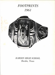 Page 5, 1961 Edition, Hardin High School - Footprints Yearbook (Hardin, TX) online yearbook collection