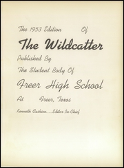 Page 5, 1953 Edition, Freer High School - Wildcatter Yearbook (Freer, TX) online yearbook collection