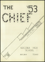 Page 5, 1953 Edition, Nocona High School - Chief Yearbook (Nocona, TX) online yearbook collection