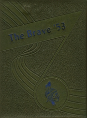 1953 Edition, Community High School - Brave Yearbook (Nevada, TX)
