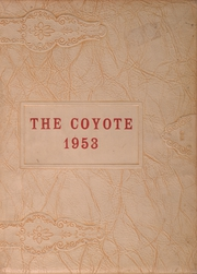 Adams High School - Coyote Yearbook (Alice, TX) online yearbook collection, 1953 Edition, Page 1