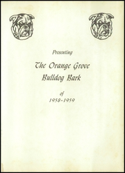 Page 5, 1959 Edition, Orange Grove High School - Bark Yearbook (Orange Grove, TX) online yearbook collection