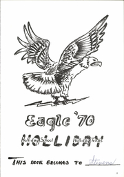 Page 5, 1970 Edition, Holliday High School - Eagle Yearbook (Holliday, TX) online yearbook collection