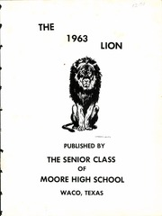 Page 5, 1963 Edition, Moore High School - Lion Yearbook (Waco, TX) online yearbook collection
