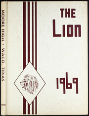 Page 1, 1969 Edition, Moore High School - Lion Yearbook (Waco, TX) online yearbook collection