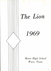 Page 5, 1969 Edition, Moore High School - Lion Yearbook (Waco, TX) online yearbook collection