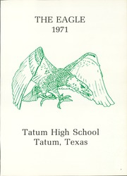 Page 5, 1971 Edition, Tatum High School - Eagle Yearbook (Tatum, TX) online yearbook collection