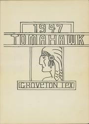 Page 7, 1947 Edition, Groveton High School - Tomahawk Yearbook (Groveton, TX) online yearbook collection