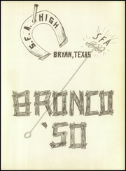 Page 7, 1950 Edition, Stephen F Austin High School - Bronco Yearbook (Bryan, TX) online yearbook collection
