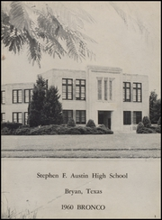Page 7, 1960 Edition, Stephen F Austin High School - Bronco Yearbook (Bryan, TX) online yearbook collection