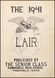 Page 5, 1941 Edition, Panhandle High School - Lair Yearbook (Panhandle, TX) online yearbook collection