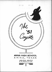 Page 2, 1951 Edition, Anna High School - Coyote Yearbook (Anna, TX) online yearbook collection