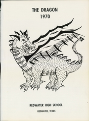 Page 5, 1970 Edition, Redwater High School - Dragon Yearbook (Redwater, TX) online yearbook collection