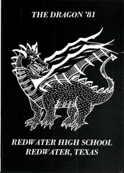 Page 5, 1981 Edition, Redwater High School - Dragon Yearbook (Redwater, TX) online yearbook collection