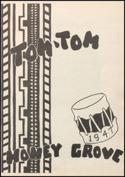 Page 7, 1947 Edition, Honey Grove High School - Tom Tom Yearbook (Honey Grove, TX) online yearbook collection