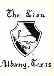 Page 5, 1961 Edition, Albany High School - Lion Yearbook (Albany, TX) online yearbook collection