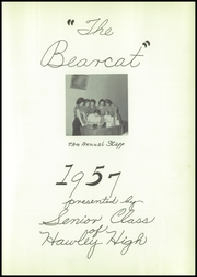 Page 7, 1957 Edition, Hawley High School - Bearcat Yearbook (Hawley, TX) online yearbook collection