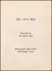 Page 5, 1955 Edition, Whitewright High School - Bell Yearbook (Whitewright, TX) online yearbook collection