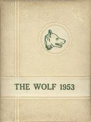 Page 1, 1953 Edition, Wolfe City High School - Wolf Yearbook (Wolfe City, TX) online yearbook collection
