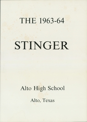 Page 5, 1964 Edition, Alto High School - Stinger Yearbook (Alto, TX) online yearbook collection