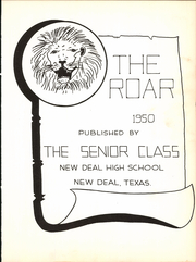 Page 7, 1950 Edition, New Deal High School - Roar Yearbook (New Deal, TX) online yearbook collection