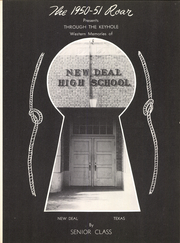 Page 7, 1951 Edition, New Deal High School - Roar Yearbook (New Deal, TX) online yearbook collection