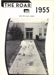 Page 5, 1955 Edition, New Deal High School - Roar Yearbook (New Deal, TX) online yearbook collection
