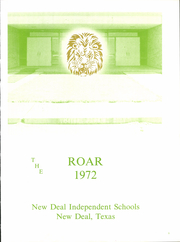 Page 4, 1972 Edition, New Deal High School - Roar Yearbook (New Deal, TX) online yearbook collection