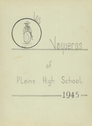 Page 7, 1945 Edition, Plains High School - Cowboy Yearbook (Plains, TX) online yearbook collection