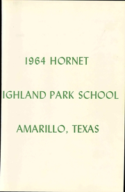 Page 3, 1964 Edition, Highland Park High School - Hornet Yearbook (Amarillo, TX) online yearbook collection