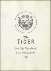 Page 7, 1951 Edition, Blue Ridge High School - Tiger Yearbook (Blue Ridge, TX) online yearbook collection
