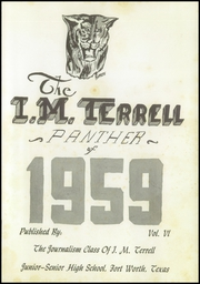 Page 7, 1959 Edition, I M Terrell High School - Panther Yearbook (Fort Worth, TX) online yearbook collection