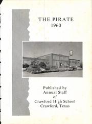 Page 5, 1960 Edition, Crawford High School - Pirate Yearbook (Crawford, TX) online yearbook collection