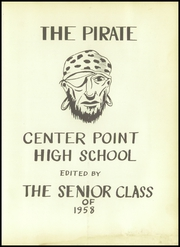 Page 5, 1958 Edition, Center Point High School - Pirate Yearbook (Center Point, TX) online yearbook collection