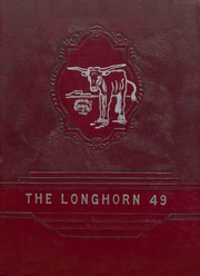 Page 1, 1949 Edition, Agua Dulce High School - Longhorn Yearbook (Agua Dulce, TX) online yearbook collection
