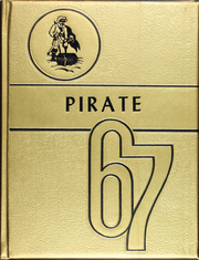 1967 Edition, James Bowie High School - Pirate Yearbook (Simms, TX)