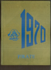 1970 Edition, James Bowie High School - Pirate Yearbook (Simms, TX)